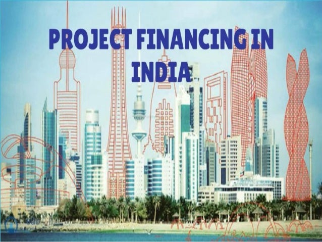 Project Financing in Indai