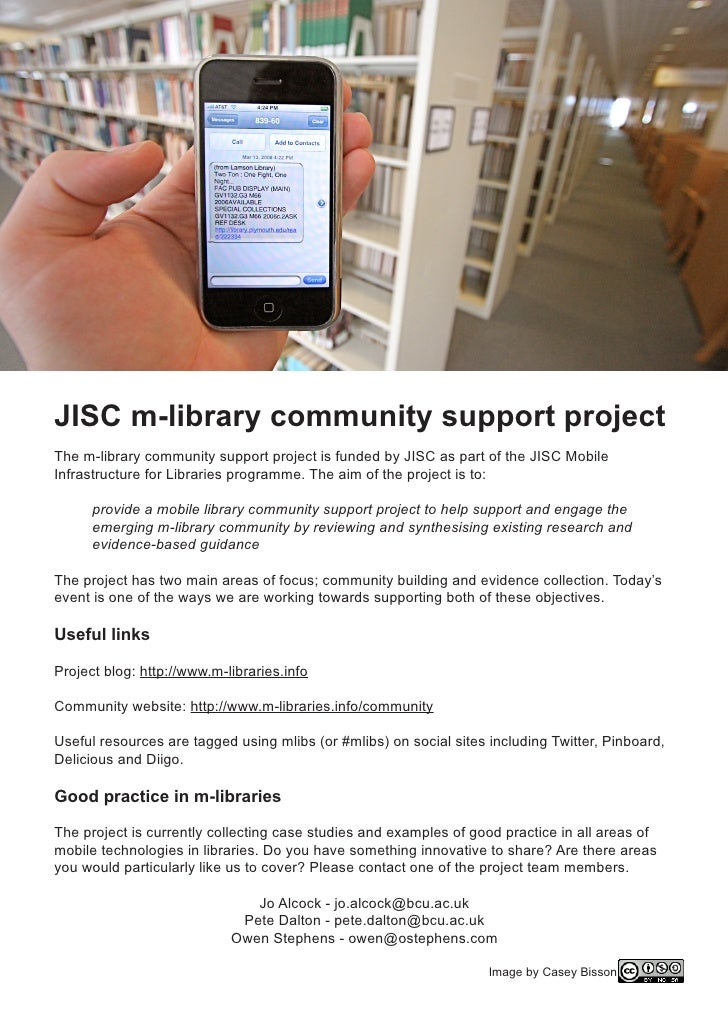 JISC m-library community support projectThe m-library community support project is funded by JISC as part of the JISC Mobi...