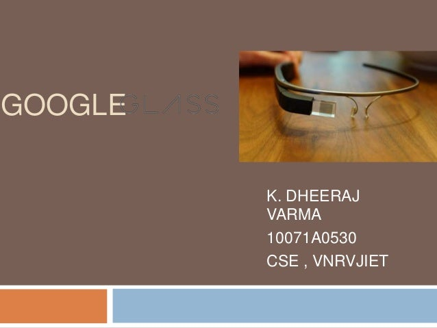 Google - Glass