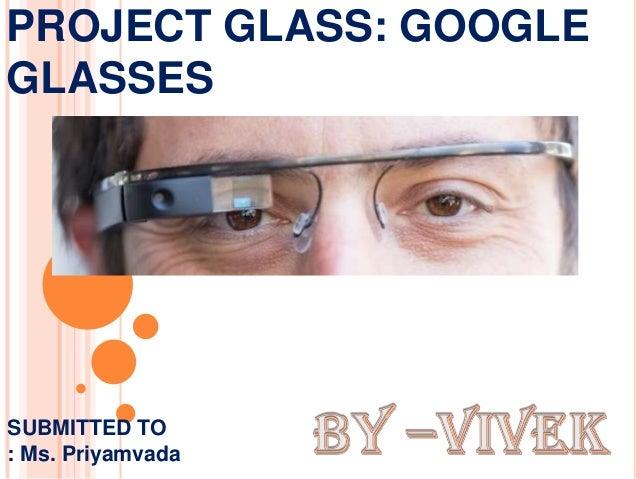 Projectglassppt 130418102721-phpapp01