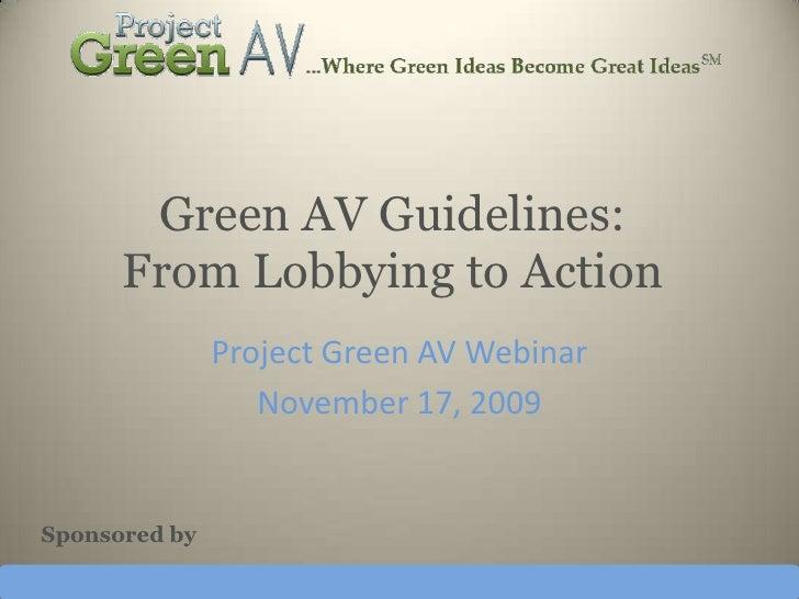 Project Green AV Webinar