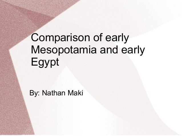ancient egypt and mesopotamia comparison essay