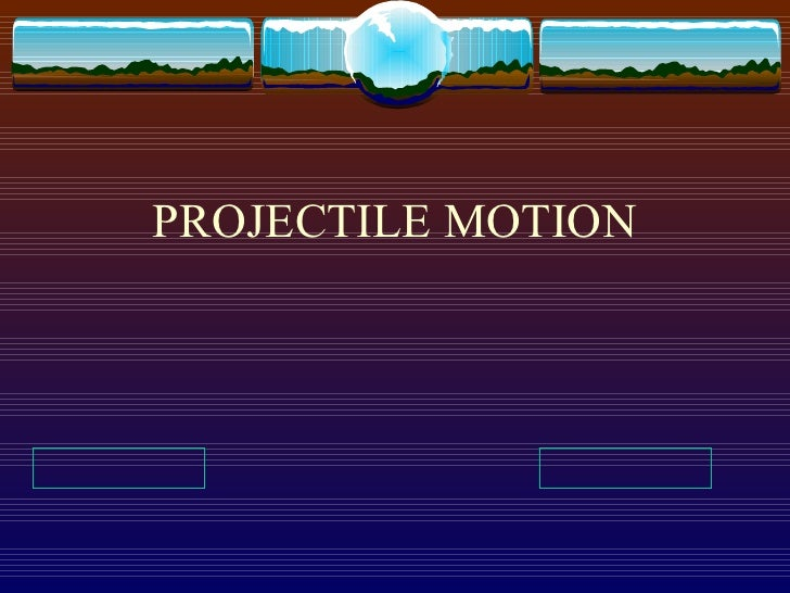 Projectile motion (2)