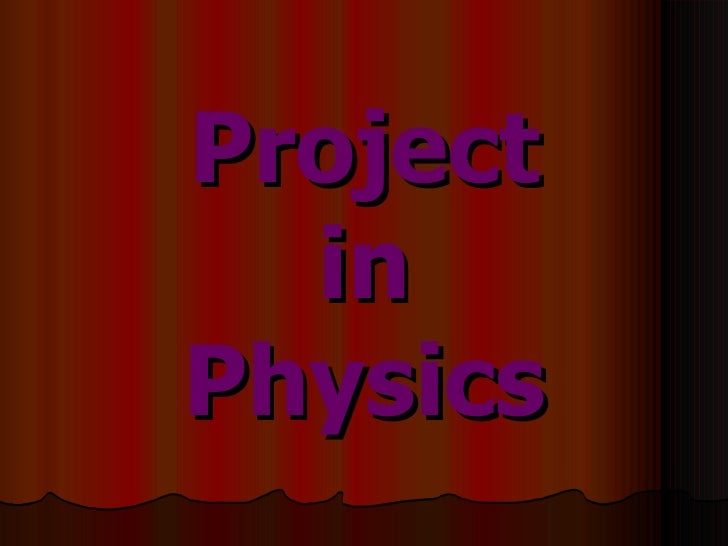 Project in Physics