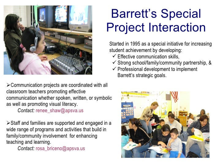Barrett Elementary Family Involvement Program <ul><li>Background and Rationale </li></ul><ul><li>Principles and Goals  </l...