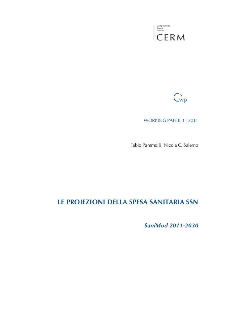 PROIEZIONI DELLA SPESA SANITARIA SSN 2011-2030