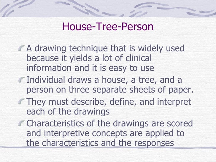 house tree person essay House tree person instructions the instructions for buck's htp were purposely short and unclear: draw a picture of a house, a picture of a tree, and a picture of a person.