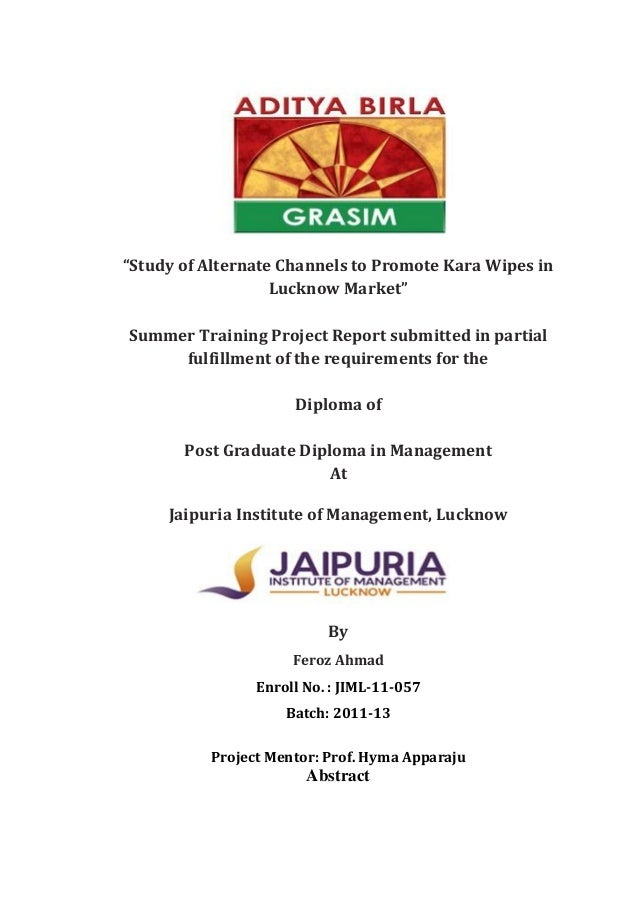 """""""Study of Alternate Channels to Promote Kara Wipes inLucknow Market""""Summer Training Project Report submitted in partialful..."""