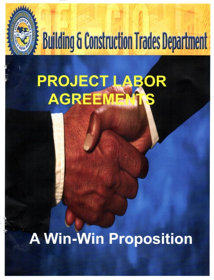 Project Labor Agreements (A Win Win Proposition)
