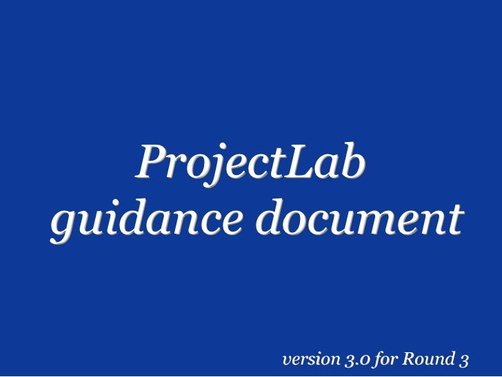 ProjectLabguidance document         version 3.0 for Round 3