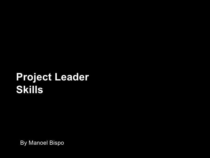 Project leasder skills by manoel bispo