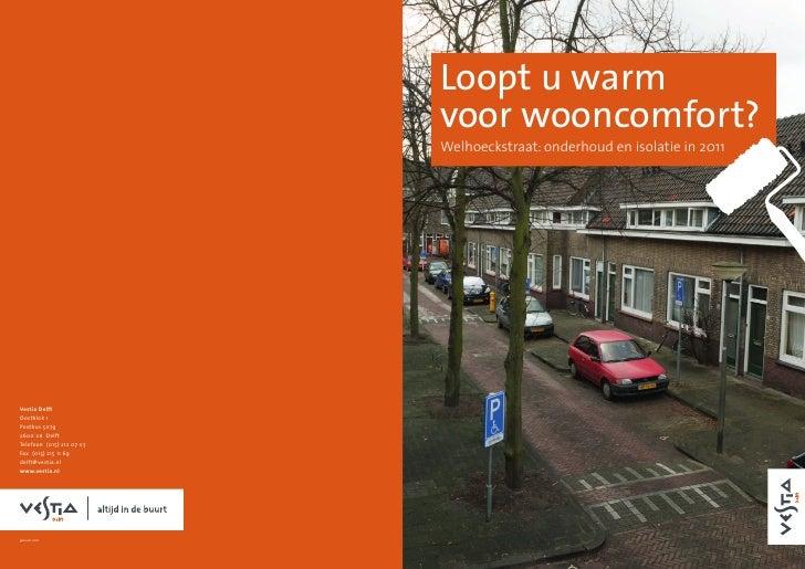 Duurzaam renoveren cq onderhoud complex Welhoeckstraat Vestia Delft (projectleiding Froger Vastgoed)