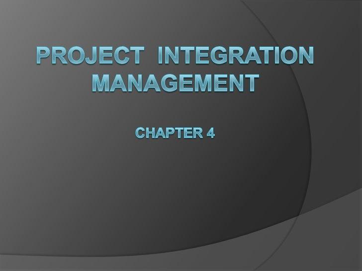 Project management   chapter 4 - project integration management-1