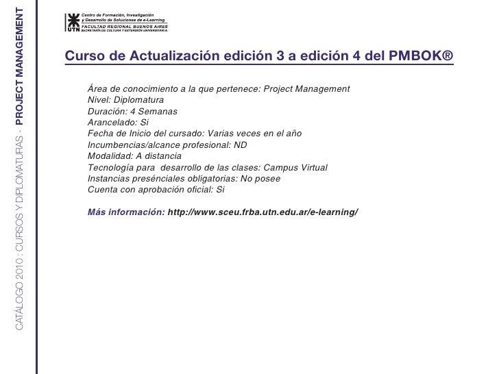 CATÁLOGO 2010 : CURSOS Y DIPLOMATURAS - PROJECT MANAGEMENT                                                                ...