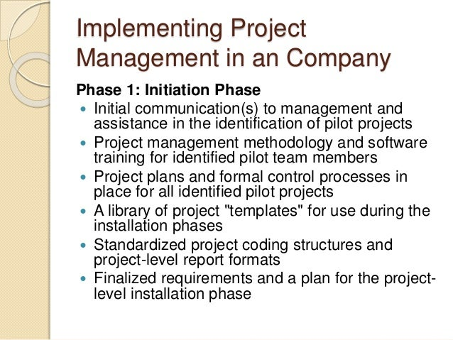 Which company that ever implement project management before?
