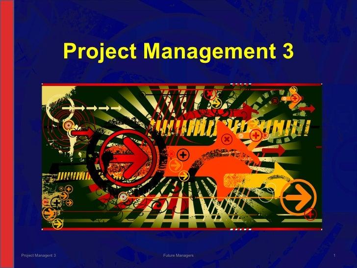 NCV 3 Project Management Hands-On Support Slide Show - Module 3