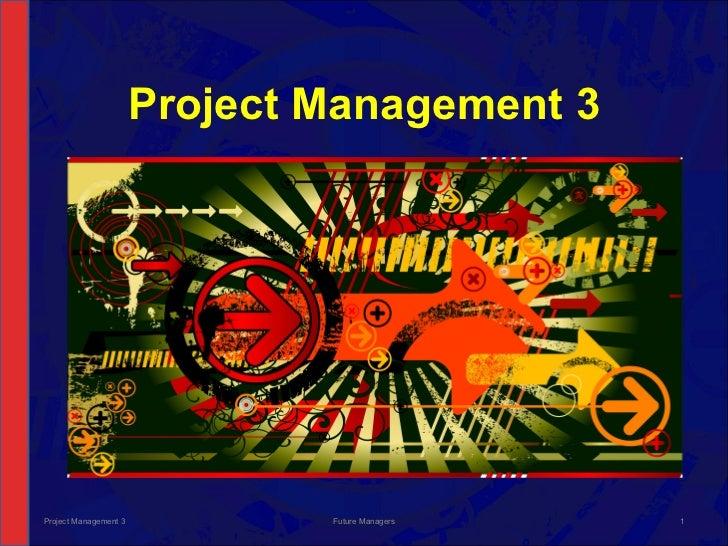 NCV 3 Project Management Hands-On Support Slide Show - Module 7