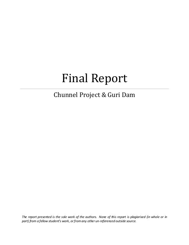 Project management final report ENG3004 Griffith University Guri Dam & Chunnel Project