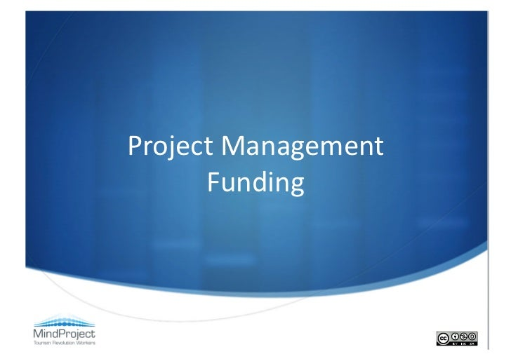 Project management funding