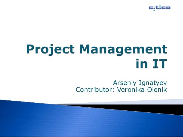 Project Management in Information Technologies