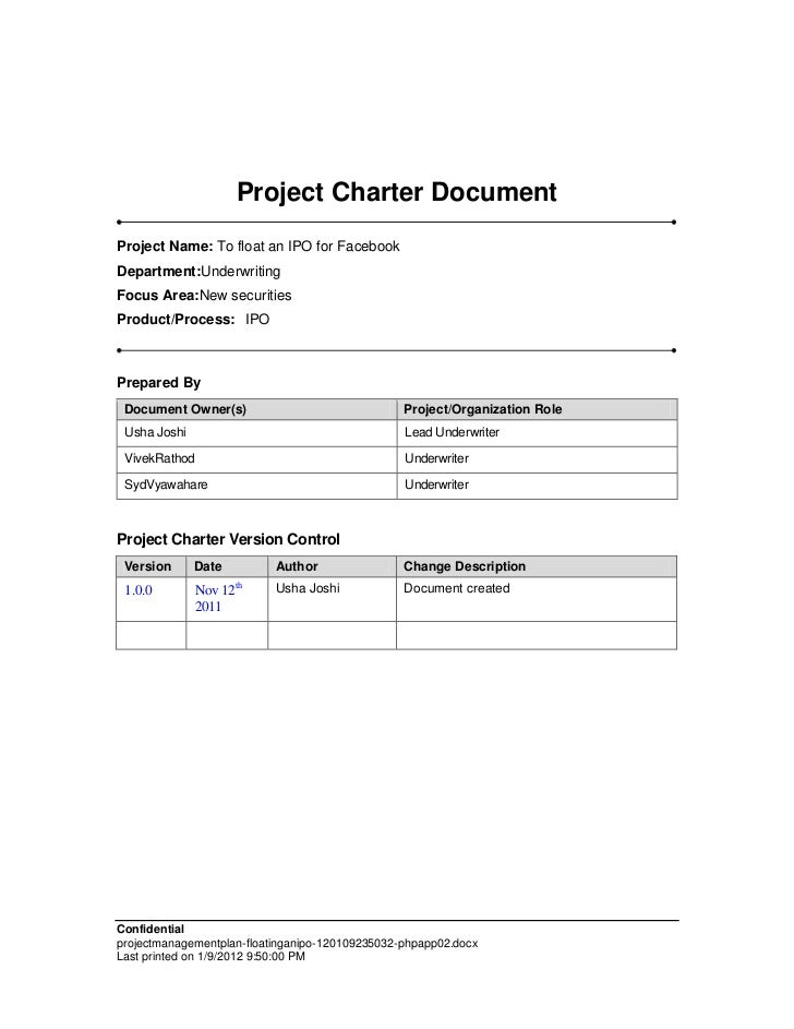 Project Charter DocumentProject Name: To float an IPO for FacebookDepartment:UnderwritingFocus Area:New securitiesProduct/...
