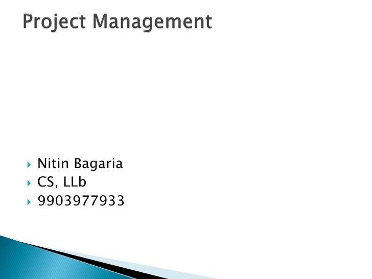    Nitin Bagaria   CS, LLb   9903977933