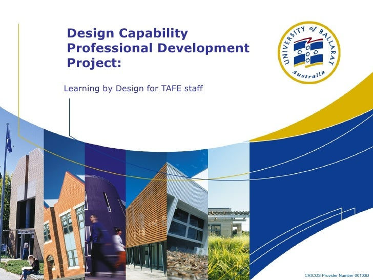 Design Capability Professional Development Project: Learning by Design for TAFE staff