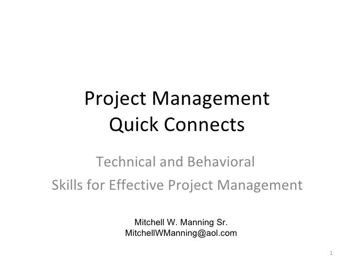 Project Management Quick Connects Technical and Behavioral Skills for Effective Project Management Mitchell W. Manning Sr....