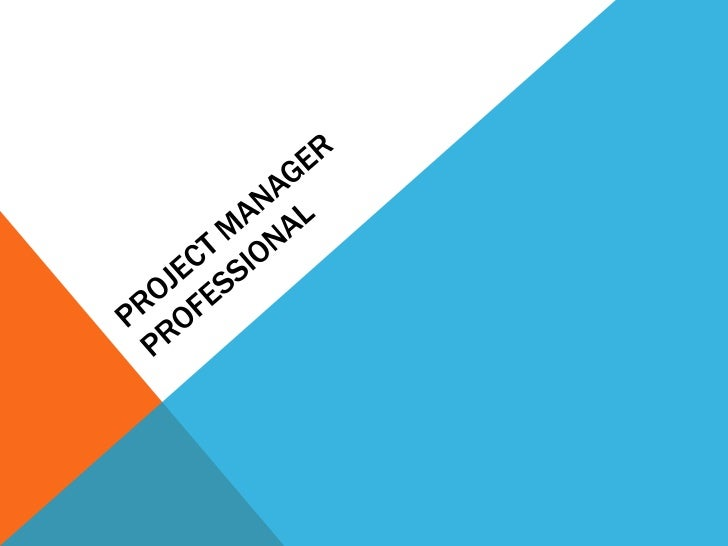 PMPProject Management Professional (PMP)• is a credential offered by the Project  Management Institute (PMI).• as of 31 Ju...