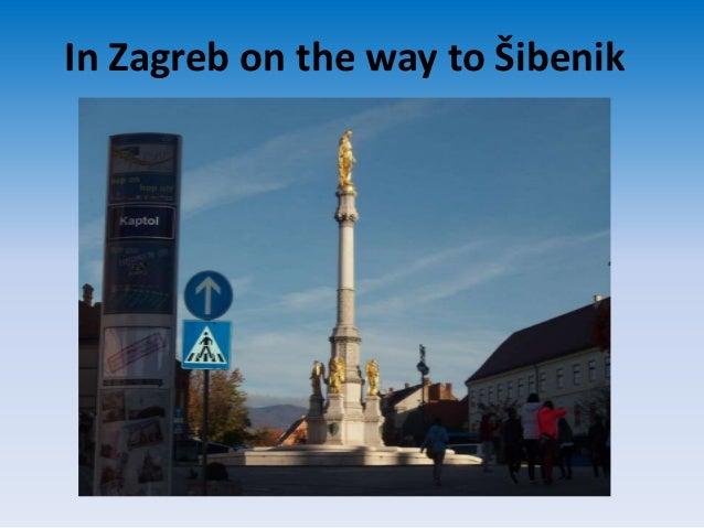 In Zagreb on the way to Šibenik