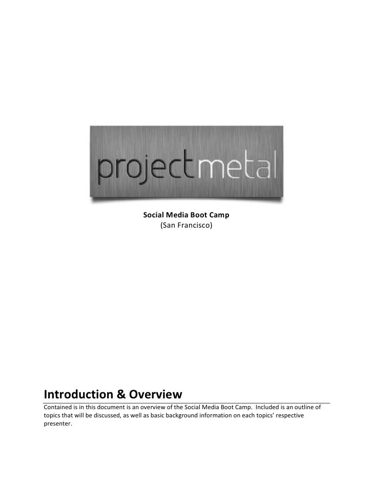 Project Metal Social Media Boot Camp (Introduction & Overview)