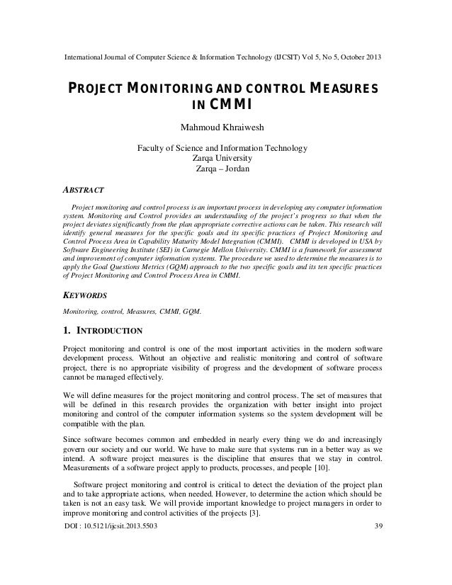 project monitoring and control information technology essay Essay on pmm-190 information technology project management assignment 1 before initiating a project, there must be a need to change, make improvements, or create a new product or service.
