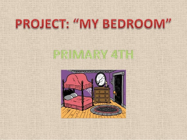 Project my bedroom 4º
