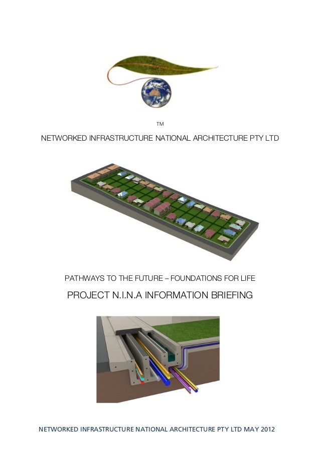 TMNETWORKED INFRASTRUCTURE NATIONAL ARCHITECTURE PTY LTD      PATHWAYS TO THE FUTURE – FOUNDATIONS FOR LIFE       PROJECT ...