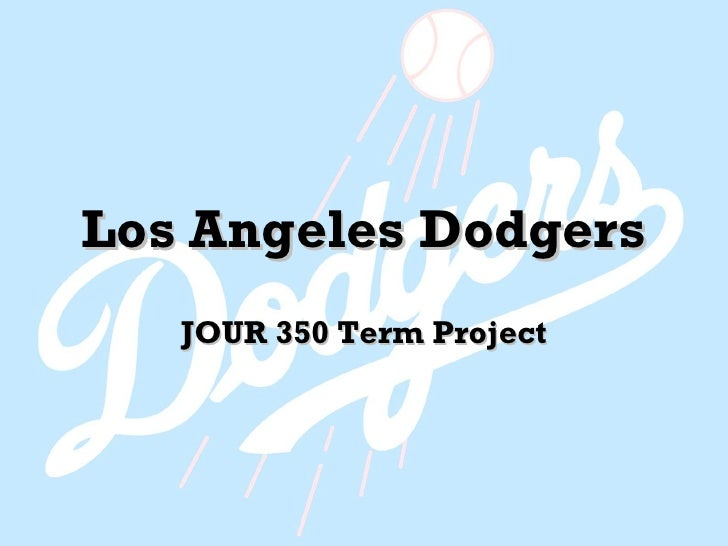 Los Angeles Dodgers JOUR 350 Term Project