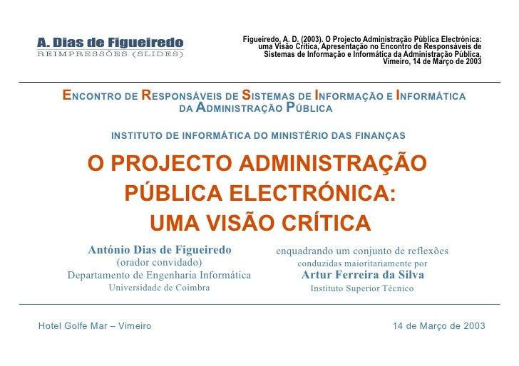 Figueiredo, A. D. (2003). O Projecto Administração Pública Electrónica:                                               uma ...