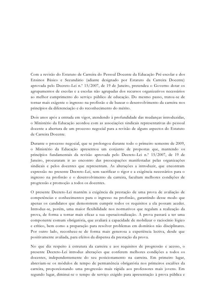 Com a revisão do Estatuto de Carreira do Pessoal Docente da Educação Pré-escolar e dos Ensinos Básico e Secundário (adiant...