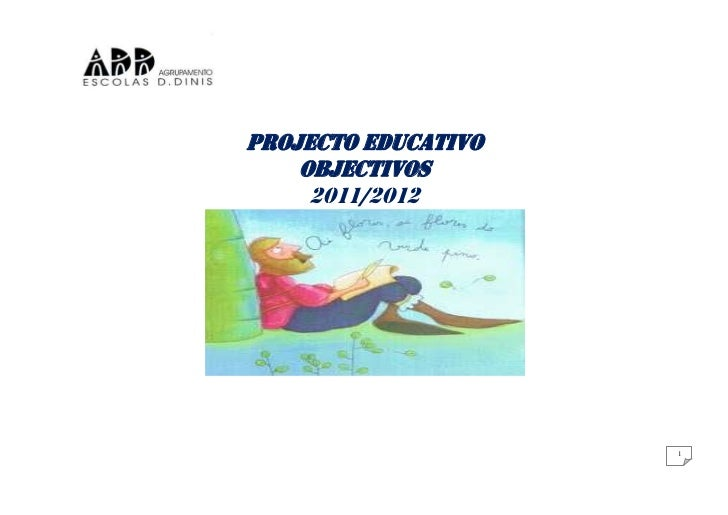 PROJECTO EDUCATIVO OBJECTIVOS2011/2012<br />-35605727145020OBJECTIVOS PEA – 2011/2012<br />PROMOÇÃO DE HÁBITOS DE CIDADANI...