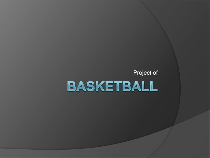 Project of basketball