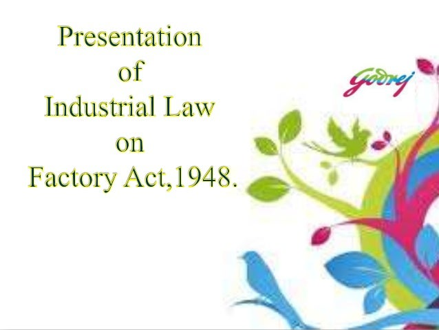 Project of industrial law on factory act