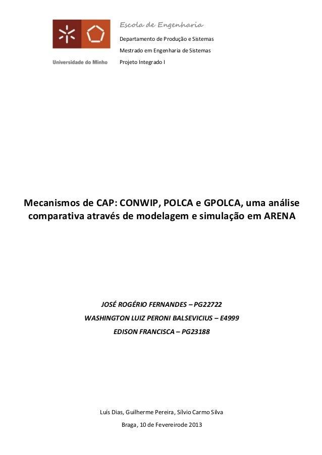 Mecanismos de CAP: CONWIP, POLCA e GPOLCA, uma análise comparativa através de modelagem e simulação em ARENA