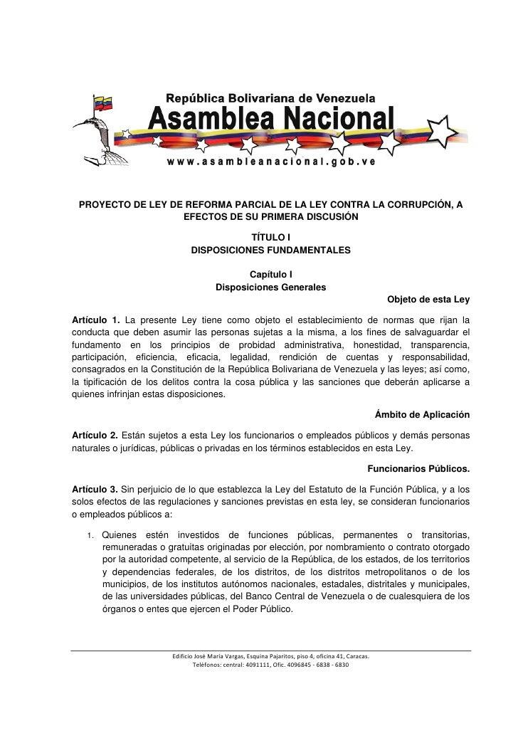 PROYECTO DE LEY DE REFORMA PARCIAL DE LA LEY CONTRA LA CORRUPCIÓN, A                          EFECTOS DE SU PRIM...