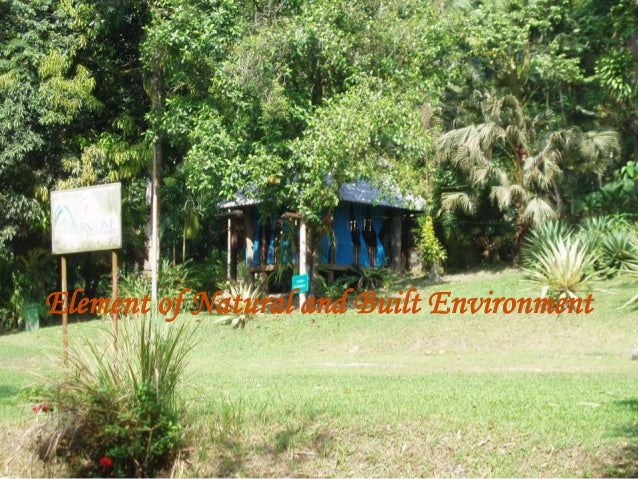 Element of Natural and Built Environment