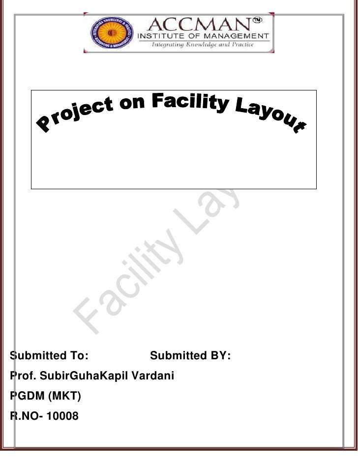 Project On Facility Layout