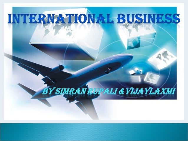  International Business conducts business transactions all over the world. These transactions include the transfer of goo...