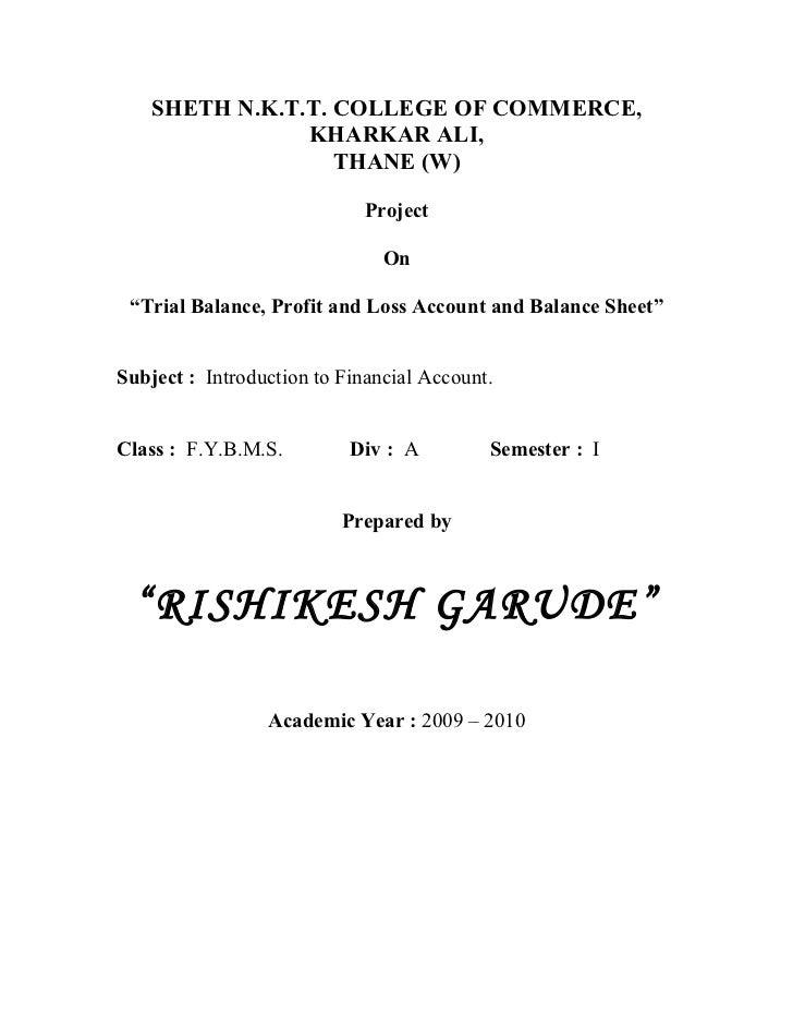 Project on trial balance, p & l account, balance sheet.
