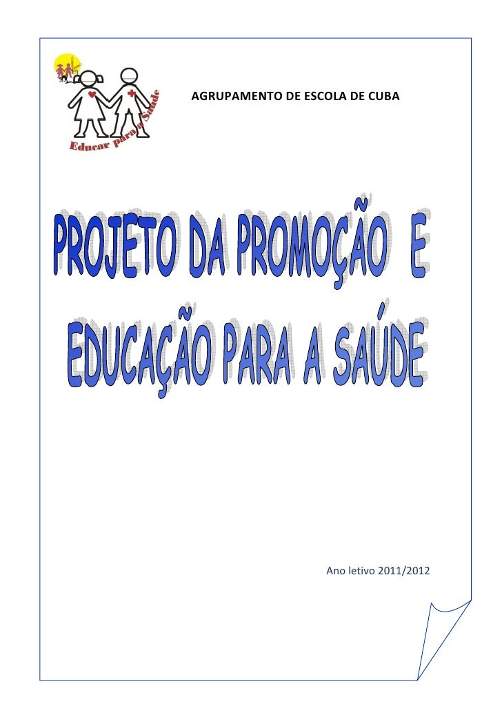 AGRUPAMENTO DE ESCOLA DE CUBA                  Ano letivo 2011/2012