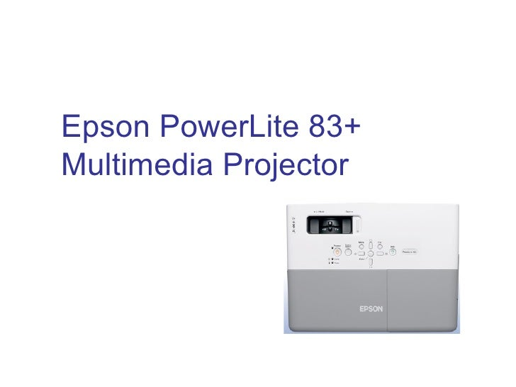 Epson PowerLite 83+ Projector Training