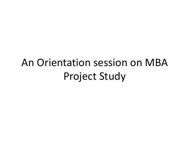 An Orientation session on MBA Project Study