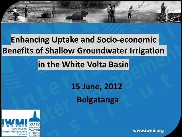 15 June, 2012     BolgatangaWater for a food-secure world